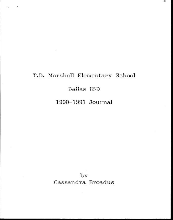 T D  Marshall Elementary School Journal, 1990-1991 - The