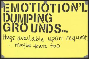 "Primary view of object titled '[Yellow ""Emotion'L Dumping Grounds"" poster]'."
