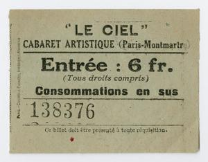 Primary view of object titled '[Ticket from Cabaret Le Ciel]'.