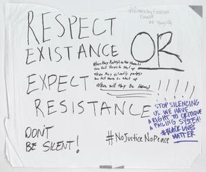 """[White """"Respect Existance or Expect Resistance"""" poster]"""