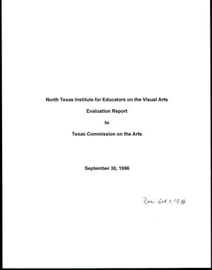 Primary view of object titled '[North Texas Institute for Educators on the Visual Arts Evaluation Report to TCA, September 30, 1996]'.