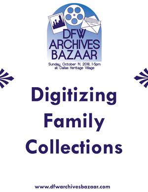 "Primary view of object titled '[""Digitizing Family Collections"" poster]'."