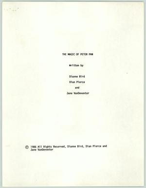 The Magic of Peter Pan screenplay, clean version, Molly Behannon Collection