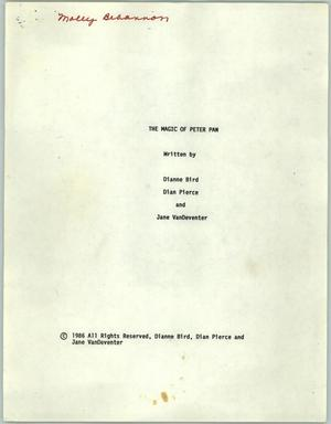 The Magic of Peter Pan screenplay, Molly Behannon Collection