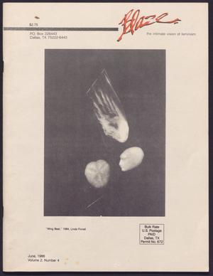 Primary view of object titled 'Blaze: the intimate vision of feminism - Volume 2, Number 4, June 1986'.
