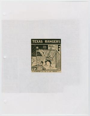 A clipping of a small newspaper cartoon, titled Texas Rangers at the top. The drawing is of someone standing in a soccer goal.