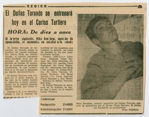 Newspaper clipping, a photo of a man laying down on the right. On the left is an article with two columns of text. It is titled Hora: De Diez A Once.