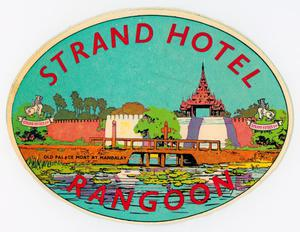 An aqua colored decal, oval in shape. It is titled Strand Hotel at the top and Rangoon at the bottom in red letters. The rest of it is a painting of a hotel, with a bridge over the water.