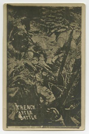 Black and white postcard of soldiers in a trench, the words Trench After Battle in the bottom left corner.