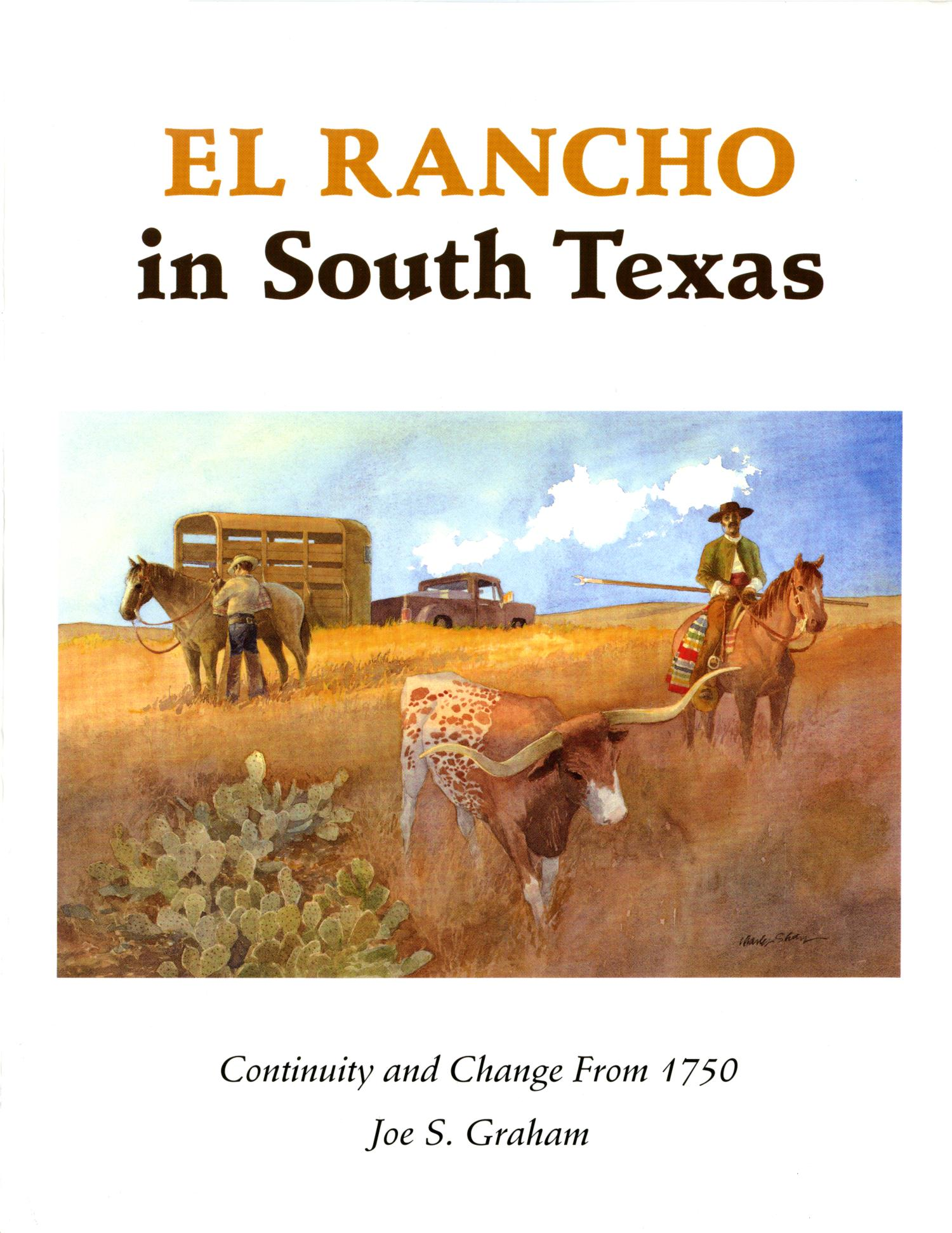El Rancho in South Texas: Continuity and Change From 1750                                                                                                      Front Cover