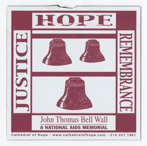 White and red poster. The words Justice, Hope and Rememberance are on the edges around it. 3 Bells are in red in the middle. The website is in small letters at the bottom of it.