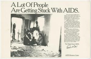 White paper flyer with a picture of 2 men sitting on the floor. The title says A Lot Of People Are Getting Stuck with AIDS.