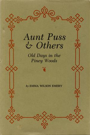 Aunt Puss & Others: Old Days in the Piney Woods