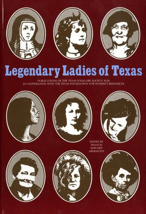 Primary view of object titled 'Legendary Ladies of Texas'.