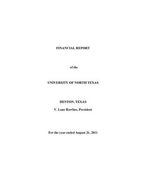 Primary view of object titled 'Financial Report of the University of North Texas: For the year ended August 31, 2011'.