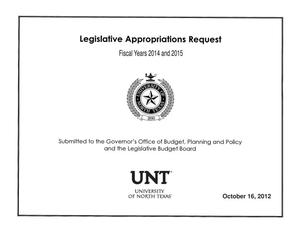 Primary view of object titled 'University of North Texas Requests for Legislative Appropriations For Fiscal Years 2014 and 2015'.