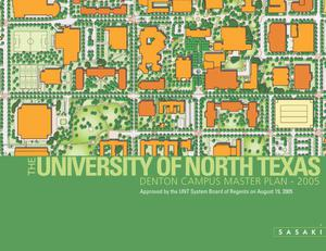 Primary view of object titled 'The University of North Texas Denton Campus Master Plan - 2005'.