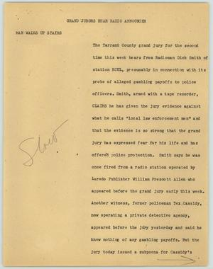 Primary view of object titled '[News Script: Grand Jurors Hear Radio Announcer]'.