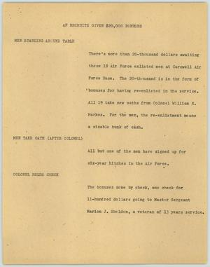 Primary view of object titled '[News Script: AF recruits given $20,000 bonuses]'.