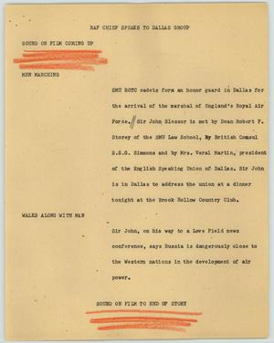 Primary view of object titled '[News Script: RAF Chief Speaks to Dallas Group]'.