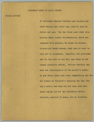 Primary view of object titled '[News Script: Policeman hopes to adopt orphan]'.
