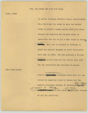 Primary view of object titled '[News Script: Mrs. Lee seeks new site for trial]'.
