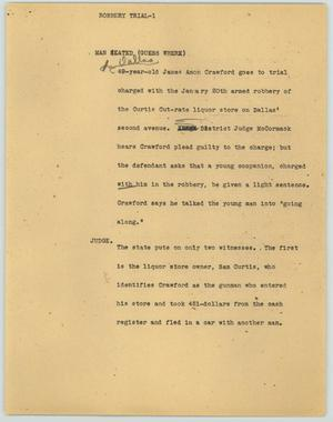 Primary view of object titled '[News Script: Robbery Trial]'.