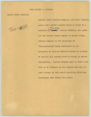 Primary view of object titled '[News Script: News Briefs--Douglas]'.