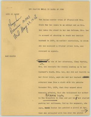 Primary view of object titled '[News Script: Lee slaying trial in hands of jury]'.