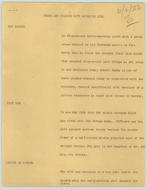 Primary view of object titled '[News Script: Three are charged with wounding girl]'.
