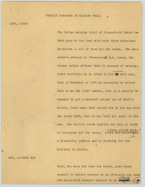 Primary view of object titled '[News Script: Verdict tomorrow in maiming trial]'.