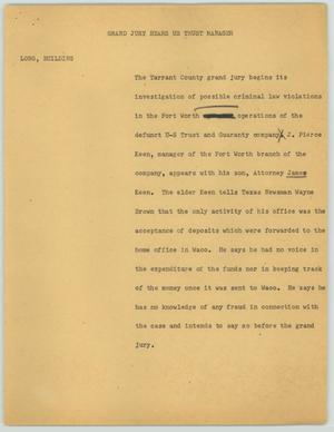 Primary view of object titled '[News Script: Grand Jury Hears U.S. Trust Manager]'.