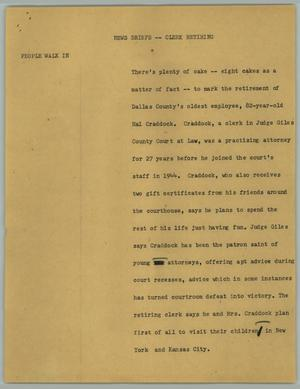 Primary view of object titled '[News Script: Clerk retiring]'.