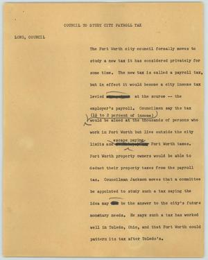 Primary view of object titled '[News Script: Council to study city payroll tax]'.