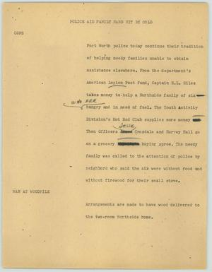 Primary view of object titled '[News Script: Police Aid Family Hard Hit by Cold]'.
