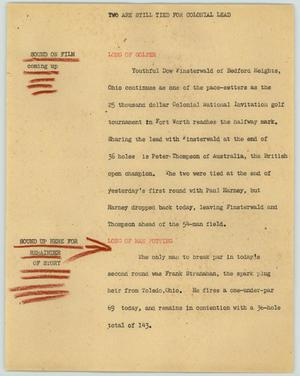 Primary view of object titled '[News Script: Two are still tied for colonial lead]'.