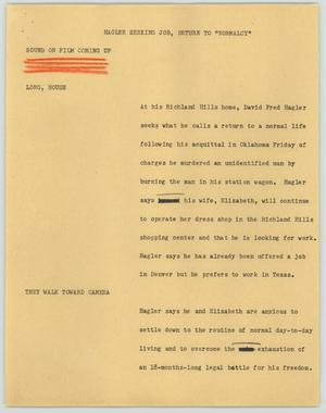 Primary view of object titled '[News Script: Hagler seeking job]'.