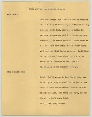 Primary view of object titled '[News Script: Gobel arrives for premiere of movie]'.