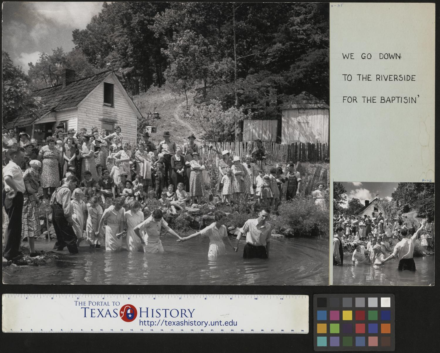 """[Baptism], Photograph of Ivana Wright being led into the water for baptism by Preacher Hugh Vancel outside John Owens home in Red Hill, Tennessee. She is holding hands with Hester Welch, Minnie Hicks, Cleo McCurey, Lilian Hicks, and Lenore Treece who are also in the creek, following her. Multiple people from the town are in attendance, standing on the bank of the creek in the background. The image is on a mat that includes text in the upper-right corner that says """"We go down to the riverside for the baptisin"""" and an inset of another image in the series is in the lower-right corner of the mat.,"""