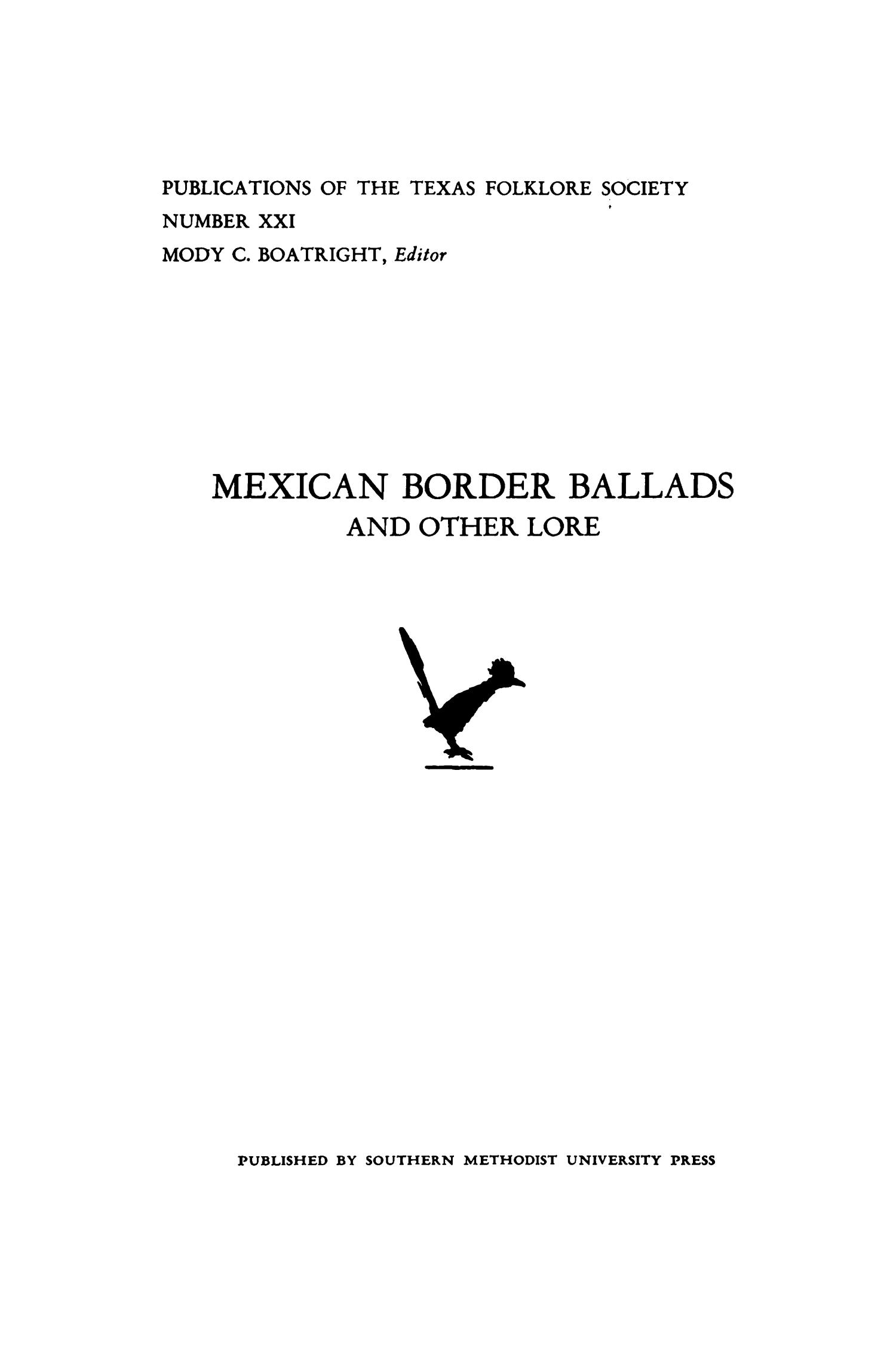 Mexican Border Ballads and Other Lore                                                                                                      I