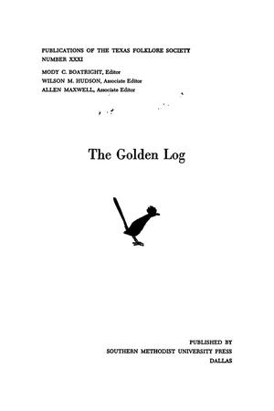 Primary view of object titled 'The Golden Log'.