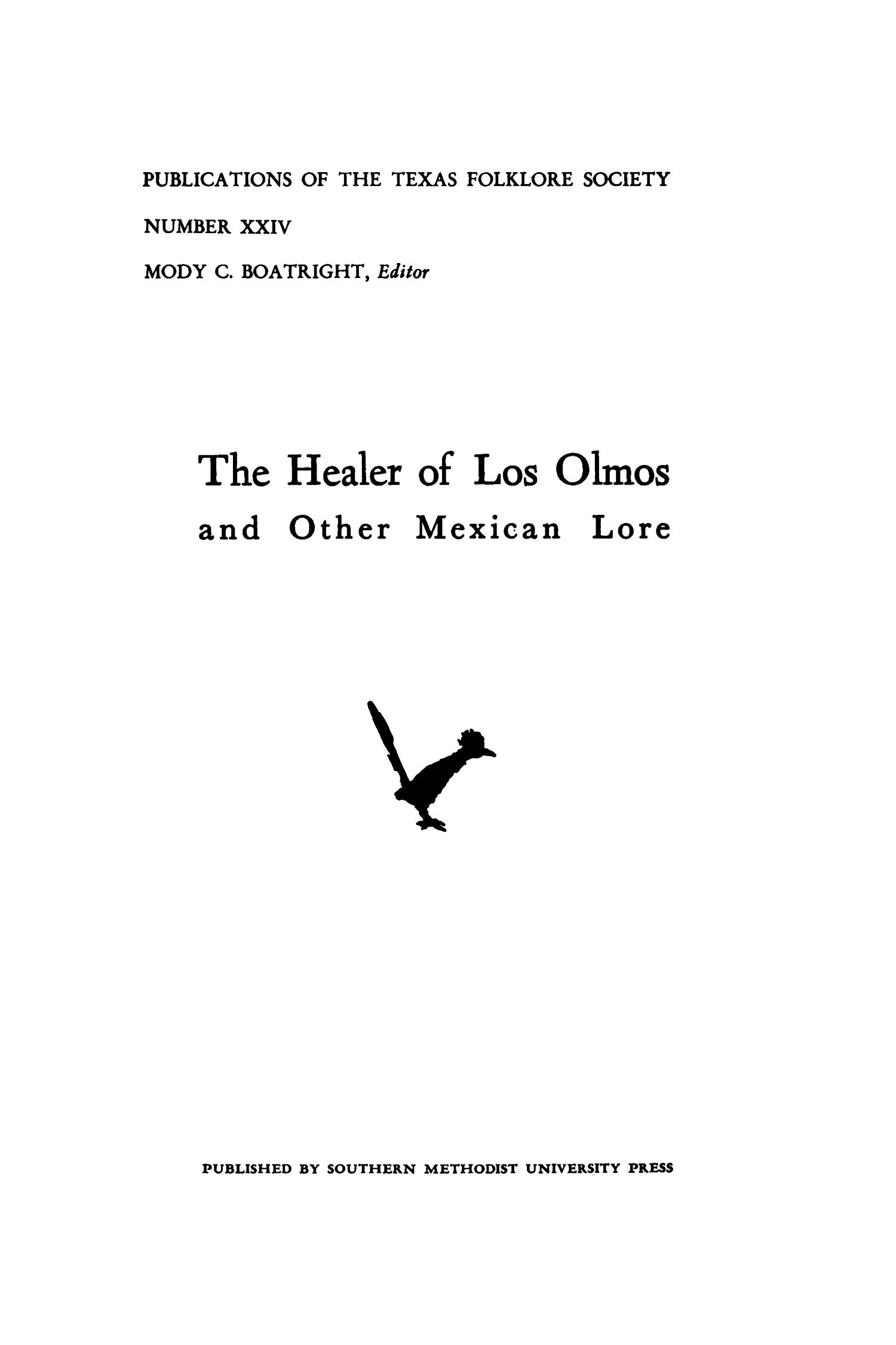 The Healer of Los Olmos and Other Mexican Lore                                                                                                      I