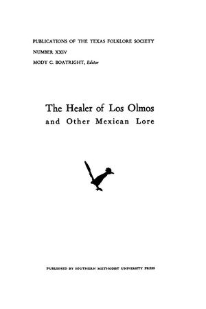The Healer of Los Olmos and Other Mexican Lore