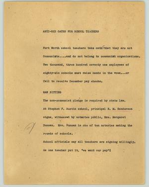 Primary view of object titled '[News Script: Anti-red oaths for school teachers]'.