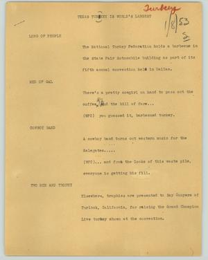 Primary view of object titled '[News Script: Texas turkey is world's largest]'.