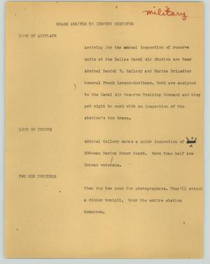 Primary view of object titled '[News Script: Brass arrives to inspect reserves]'.