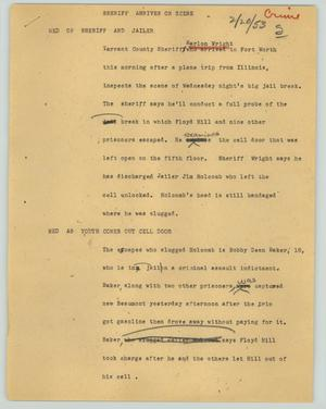 Primary view of object titled '[News Script: Sheriff arrives on scene]'.