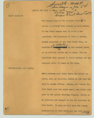 Primary view of object titled '[News Script: Reeves new head of Texas league]'.