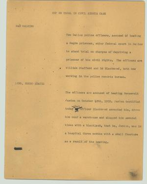 Primary view of object titled '[News Script: Cop on trial in civil rights case]'.