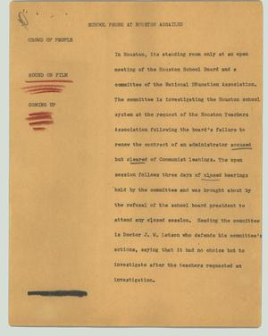 Primary view of object titled '[News Script: School probe at Houston assailed]'.